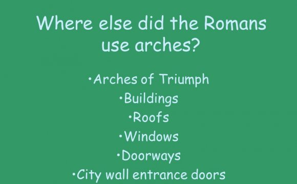 Where else did the Romans use
