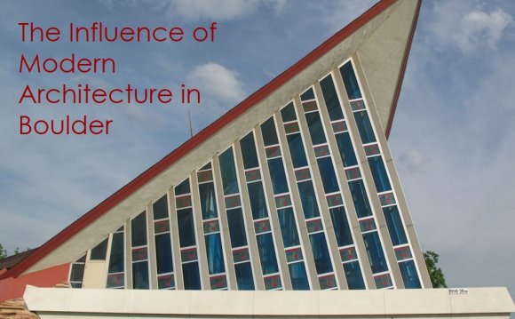 Boulder s Modern Architectural