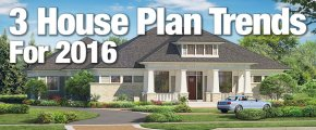 House Plan Trends