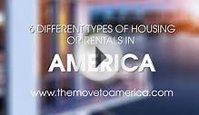 6 different types of housing or rentals in america