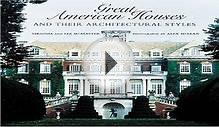 Download Great American Houses and Their Architectural Styles