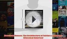 Download PDF American Houses The Architecture of Fairfax