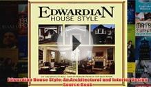 Download PDF Edwardian House Style An Architectural and