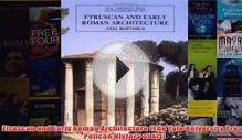 Download PDF Etruscan and Early Roman Architecture The