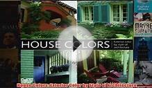 Download PDF House Colors Exterior Color by Style of