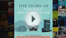 Download PDF The Story of Western Architecture FULL FREE