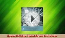 Download Roman Building Materials and Techniques Ebook Free