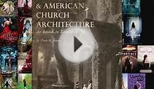 Download The Gothic Revival & American Church Architecture