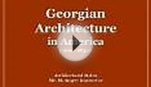 Georgian Architecture in America 16901830 Architectural