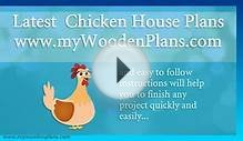 Latest Chicken House Plans & TOP Woodworking Designs And