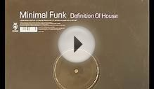 Minimal Funk - Definition Of House (M. Roberts Edit)