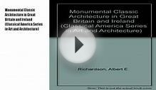 Monumental Classic Architecture in Great Britain and Book