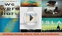 PDF Download Caribbean Houses History Style and