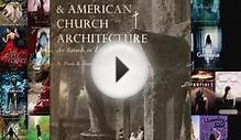 PDF The Gothic Revival & American Church Architecture: An