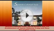 Spanish Colonial Style Santa Barbara and the Architecture