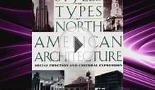 Styles and Types of North American Architecture: Social