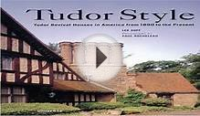 Tudor Style: Tudor Revival Houses in America from 1890 to