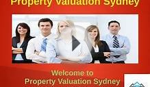 Various types of property Valuation in Sydney